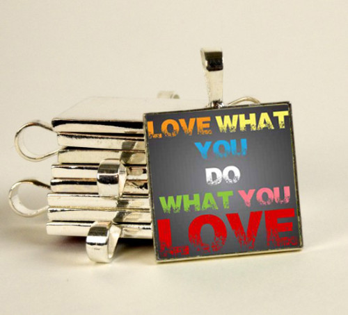 Product: Love What You Do